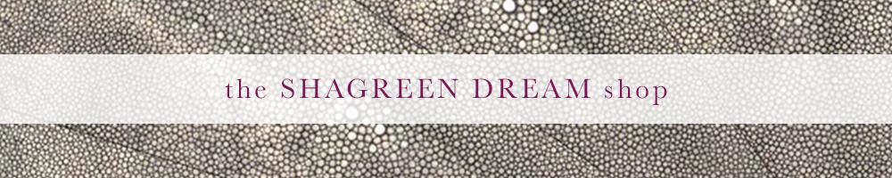 Shagreen Dream