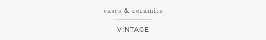 vases & ceramics